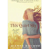 First Line Friday: This Quiet Sky