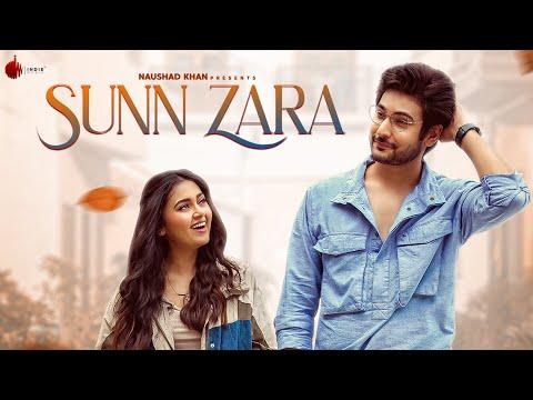 Song  :  Sunn Zara Song Lyrics Singer  :  JalRaj Lyrics  :  Pankaj Dixit Music  :  Anmol Daniel Director  :  Ritika Bajaj Featuring  :  Shivin Narang, Tejasswi Prakash