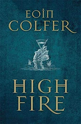 Review: Highfire by Eoin Colfer