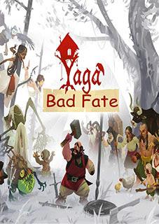 Yaga Bad Fate Thumb