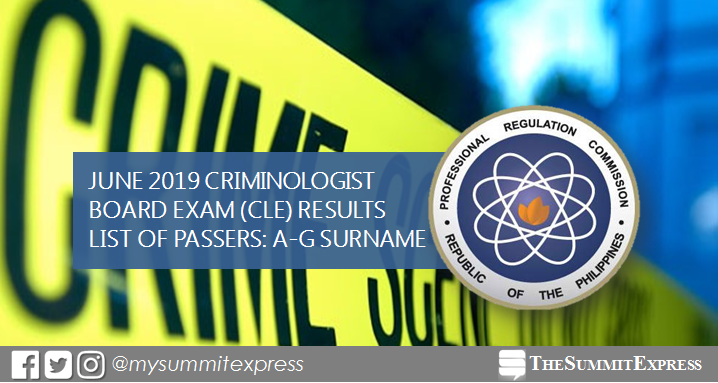 A-G Passers: June 2019 Criminologist board exam CLE result