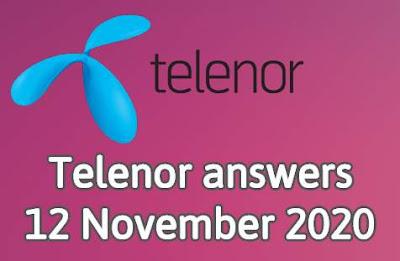 Telenor answers 12 November 2020 || Telenor Quiz 12 Nov 2020