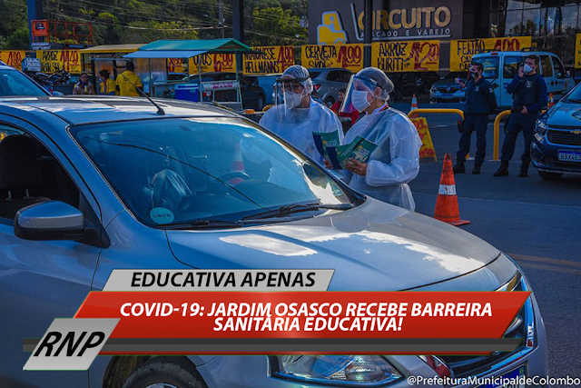 COVID-19: Jardim Osasco recebe barreira sanitária educativa!