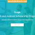 منحة Google لمطوري الويب ومطوري برمجيات الاندرويد لتعلم البرمجة