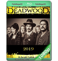 DEADWOOD: LA PELÍCULA (2019) WEB-DL 1080P HD MKV ESPAÑOL LATINO