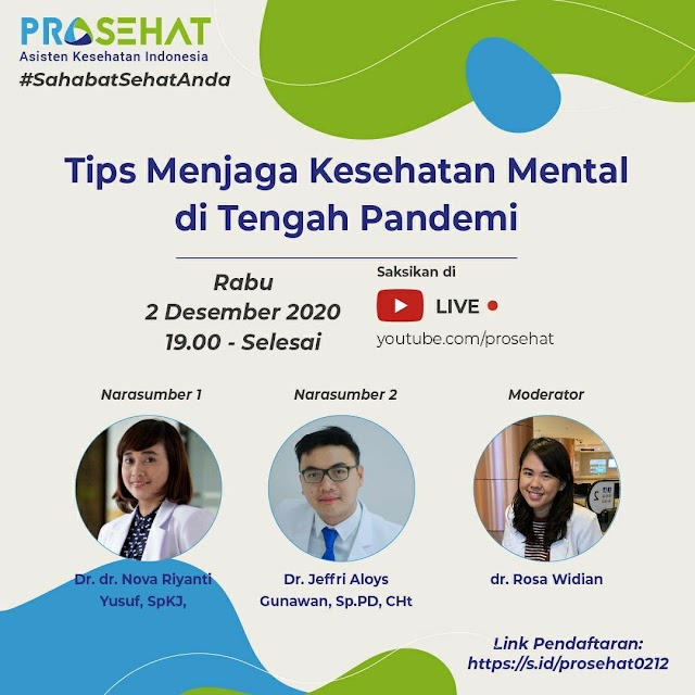 """Webinar #SahabatSehatAnda """"Tips Menjaga Kesehatan Mental di Tengah Pandemi"""""""