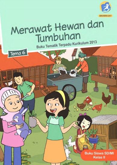 Buku Siswa Kelas 2 Tema 6 Revisi 2017 Kurikulum 2013