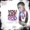 [Music] You Are God - Ezekiel Obi