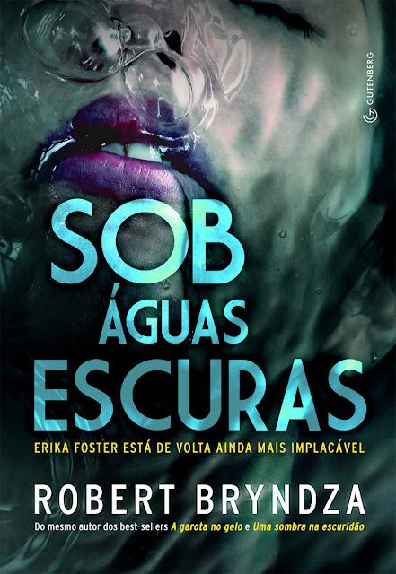 Sob águas escuras - Robert Bryndza, Marcelo Hauck