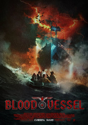 Blood Vessel 2019 HDRip 720p Dual Audio In Hindi English