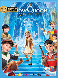 The Snow Queen: Mirrorlands (2018) HD [1080p] Latino [GoogleDrive] SilvestreHD