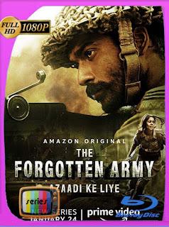 The Forgotten Army – Azaadi ke liye  Temporada 1 (2020) HD [1080p] Latino [GoogleDrive] SilvestreHD
