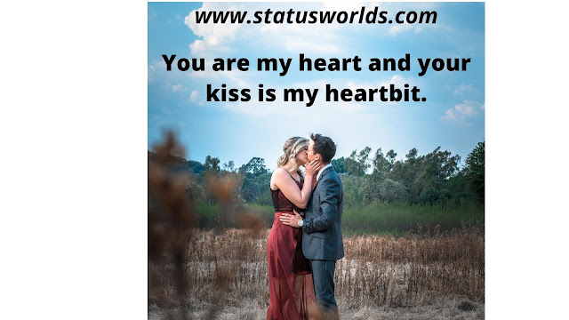 Kiss Status and Quotes