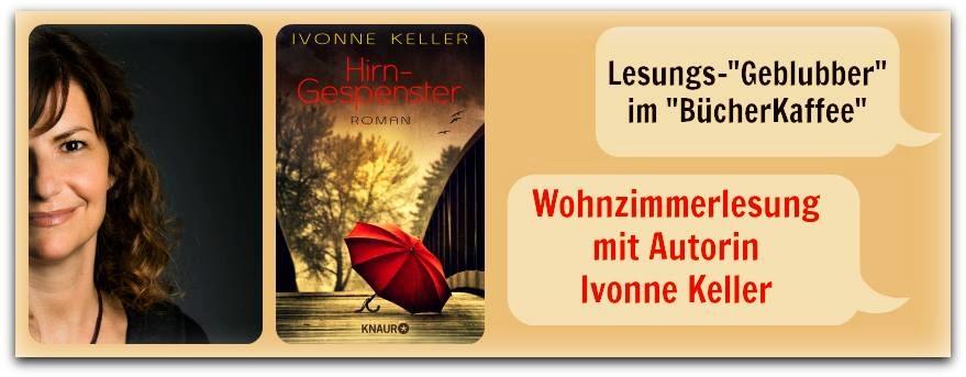http://www.buecherkaffee.de/2014/08/wohnzimmerlesung-autorin-ivonne-keller.html