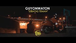 Lirik Lagu Sebatas Teman - Guyonwaton