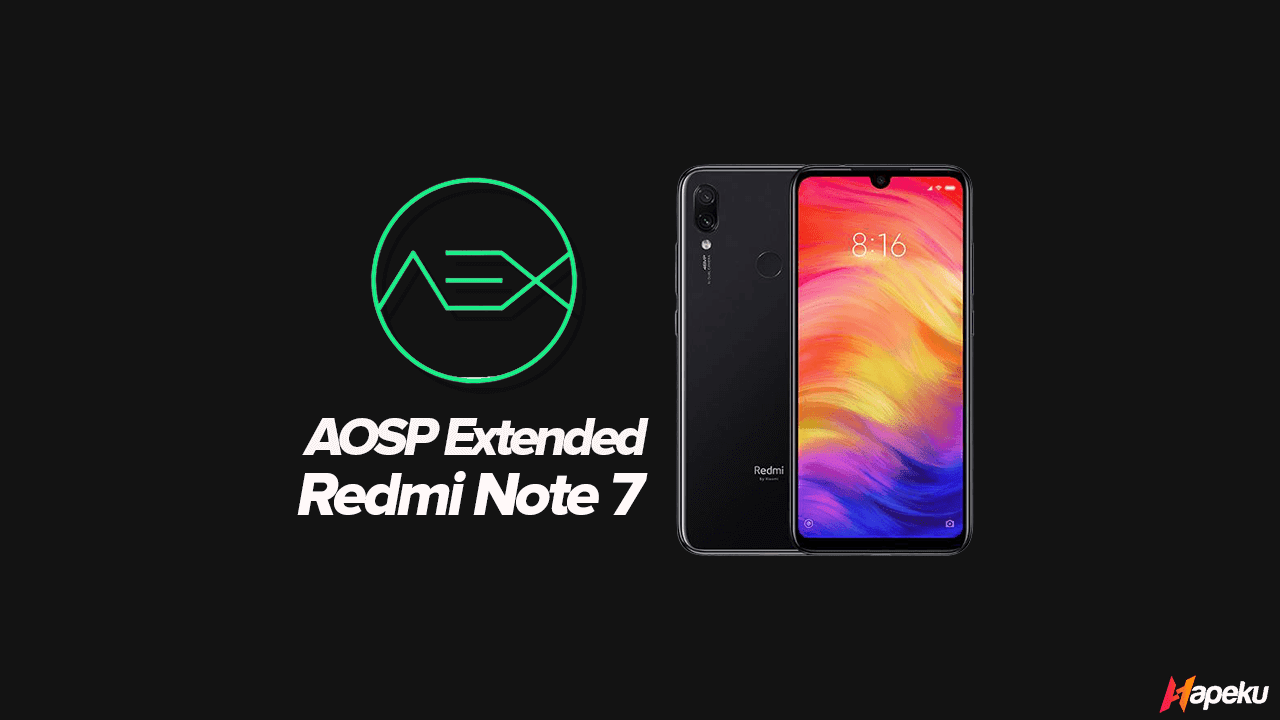 ROM AOSP Extended Xiaomi Redmi Note 7 ( LAVENDER )