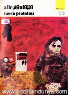 Vasco Pratolini - Aile Günlüğü