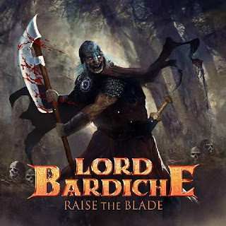 "Lord Bardiche - ""Raise The Blade"" (ep)"