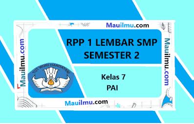 https://www.mauilmu.com/2020/11/rpp-1-lembar-smp-pai-kelas-7-semester-2.html
