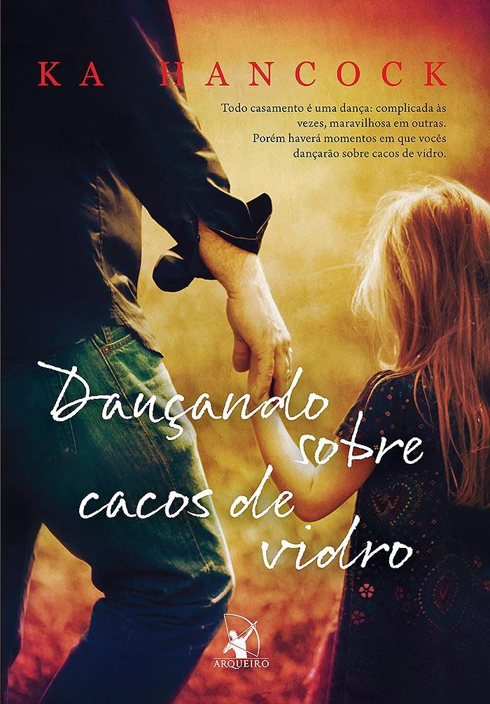 http://thebestwordsbr.blogspot.com.br/2014/07/dancando-sobre-cacos-de-vidro-ka-hancock.html