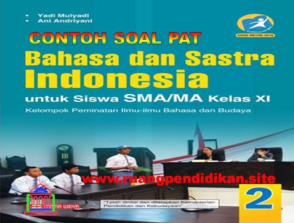 PAT Sastra Indonesia Kelas 11