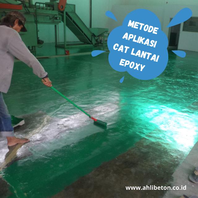 Metode Aplikasi Cat Lantai Epoxy