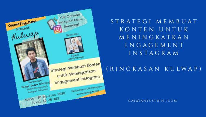 Strategi Membuat Konten untuk Meningkatkan Engagement Instagram