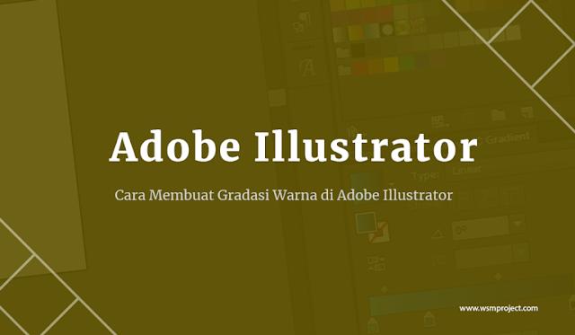 Cara-Membuat-Gradasi-Warna-di-Adobe-Illustrator