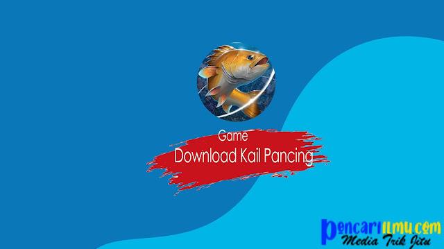 Download Kail Pancing Mod Apk (Unlimited Money) v2.1.9