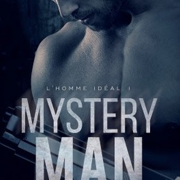 Mystery Man, tome 1 : L'homme idéal de Kristen Ashley