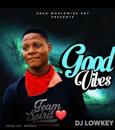[Music] WF Dj lowkey - Good Vibes