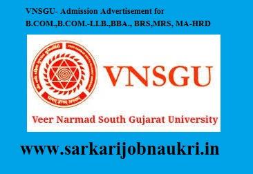 VNSGU- Admission Advertisement for B.COM.,B.COM.-LLB.,BBA., BRS,MRS, MA-HRD