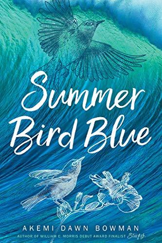 Hora de Ler: Summer Bird Blue - Akemi Dawn Bowman