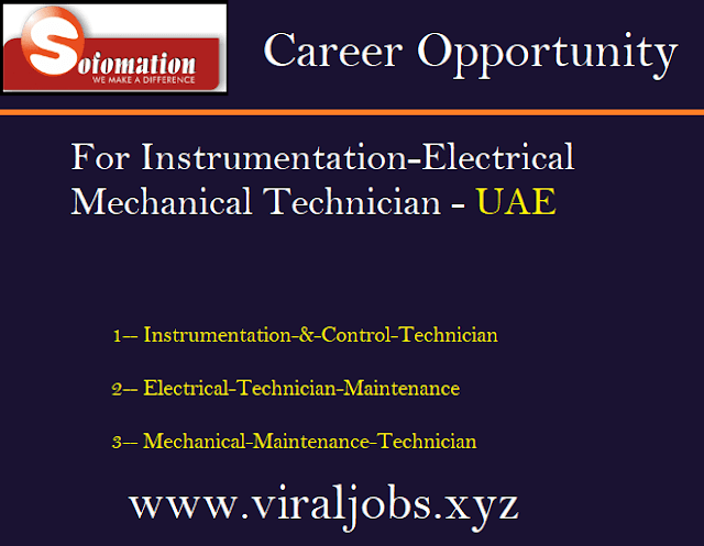 Career Opportunity for Instrumentation-Electrical-Mechanical Technician - UAE