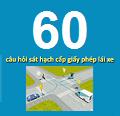 60 câu hỏi điểm liệt thi sát hạch giấy phép lái xe