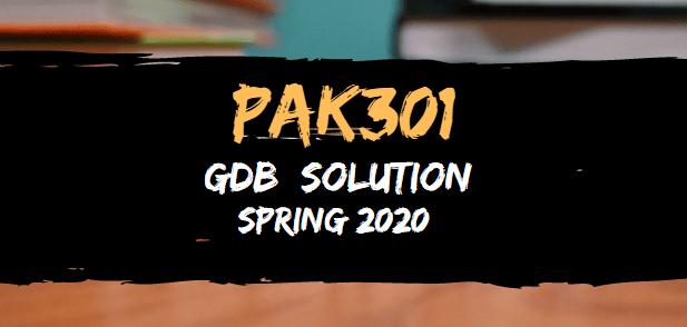 PAK301 GDB Solution Spring 2020