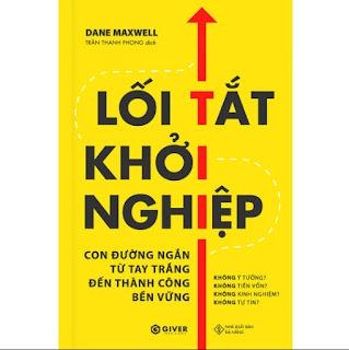 Lối Tắt Khởi Nghiệp - Con Đường Ngắn Từ Tay Trắng Đến Thành Công Bền Vững ebook PDF-EPUB-AWZ3-PRC-MOBI