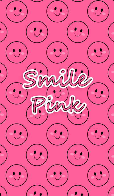 - Smile