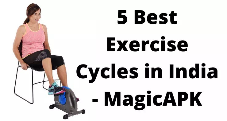 Top 5 Best Exercise Cycles in India to Lose Weight - MagicAPK