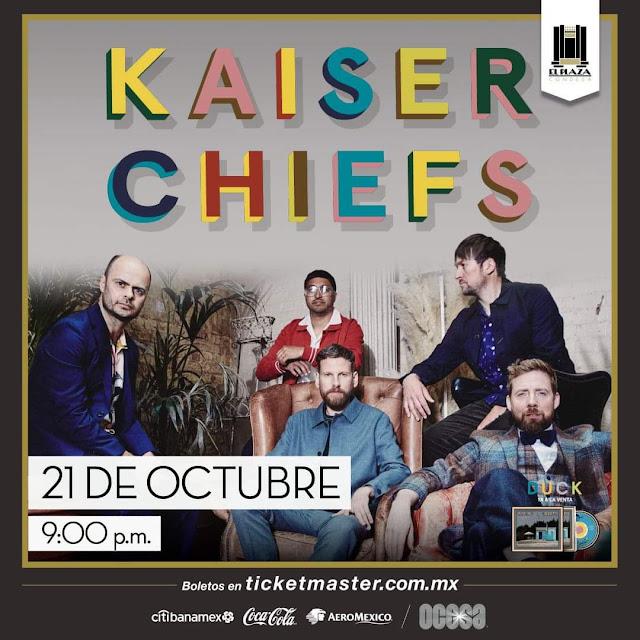 Kaiser Chiefs en Plaza Condesa