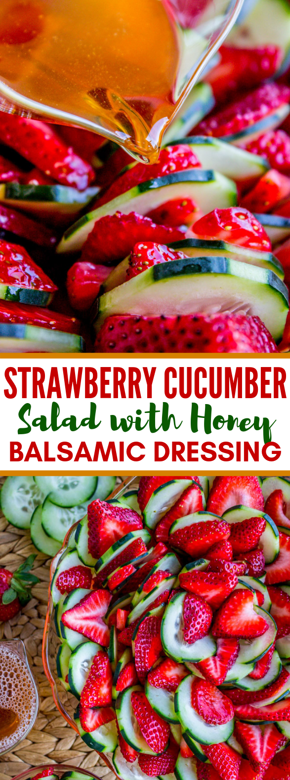 Strawberry Cucumber Salad with Honey Balsamic Dressing #healthy #fruit