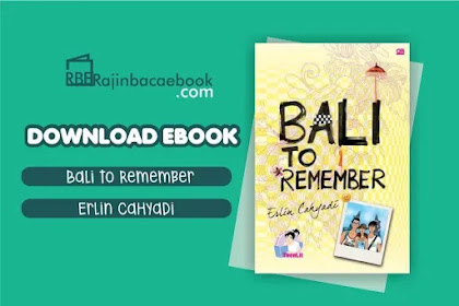 Download Novel Bali To Remember by Erlin Cahyadi Pdf