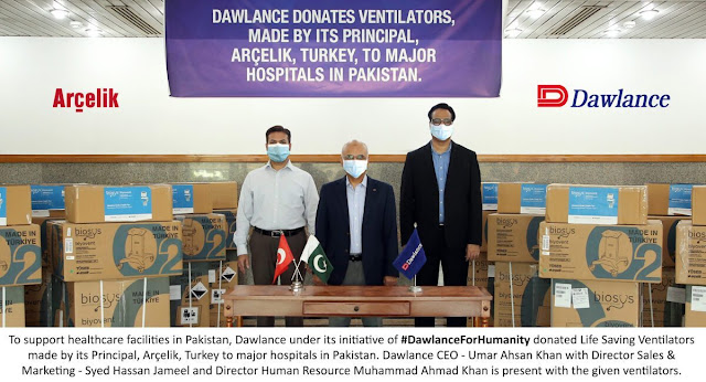Dawlance donates ventilators made by its Principal, Arcelik Turkey to major hospitals in Pakistan