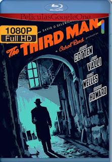 El Tercer Hombre[1949] [1080p BRrip] [Latino- Ingles] [GoogleDrive] LaChapelHD