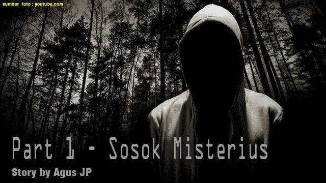 agusjp.com Chapter 1 - Sosok Misterius