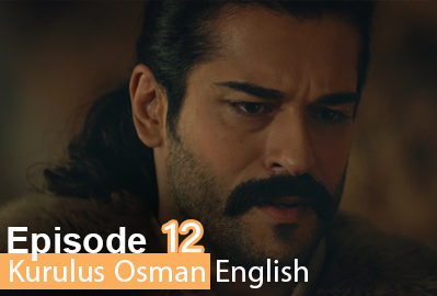 episode 12 from Kurulus Osman