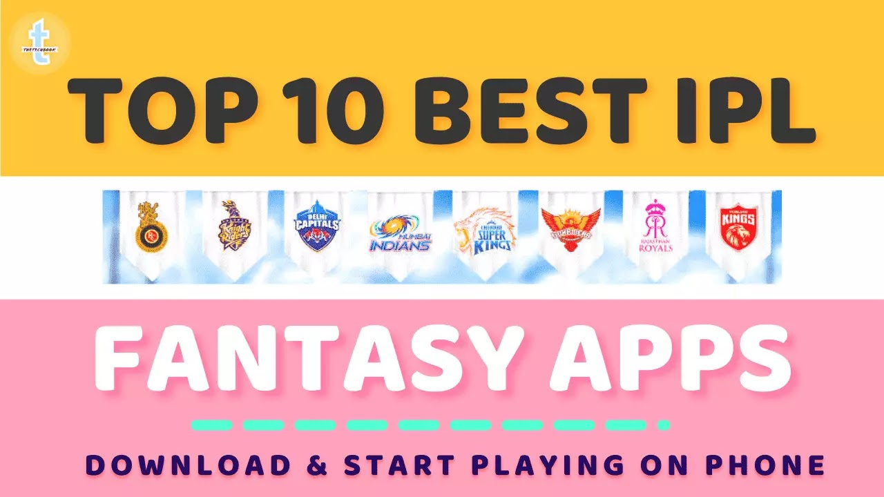 Top 10 Best IPL Fantasy apps in 2021 for Android