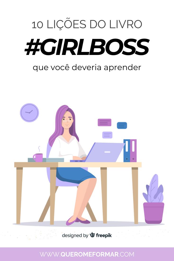 Livro #GirlBoss: Lições Que Você Deveria Aprender + Download Grátis
