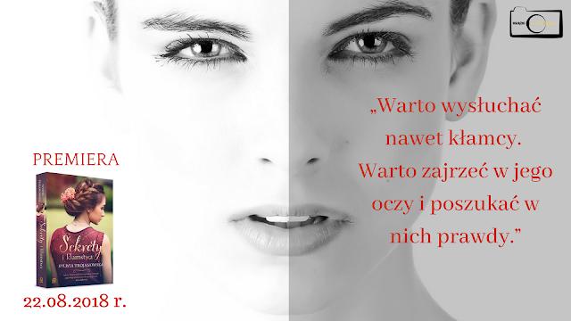 """""""Sekrety i kłamstwa"""" Sylwii Trojanowskiej - Zapowiedź"""