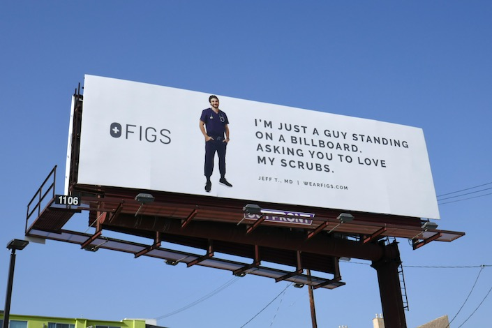 Figs just guy love my scrubs billboard